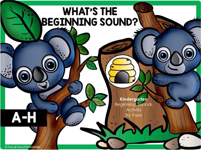 What's The Beginning Sound? Letters A-H Koala Theme by Yara Habanbou