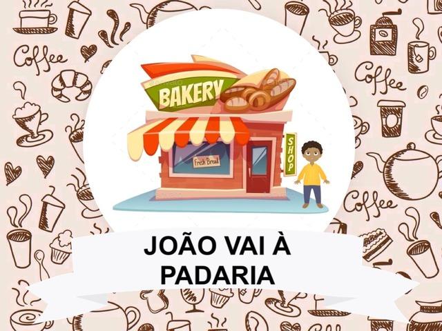 JOÃO VAI A PADARIA by Tobrincando Ufrj