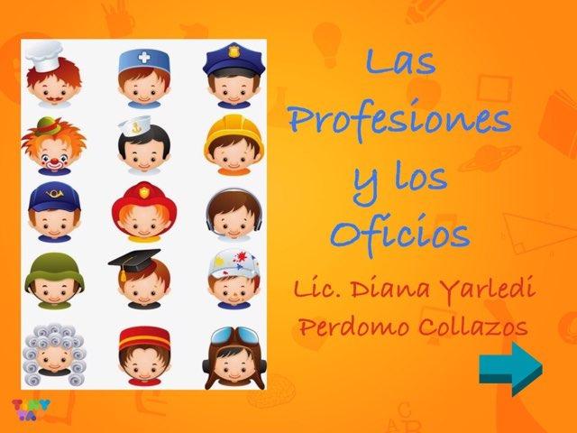 Las Profesiones Y Los Oficios  by Diana Perdomo