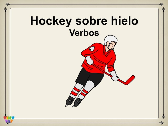 Hockey Sobre Hielo Verbos  by Rodica Harvey