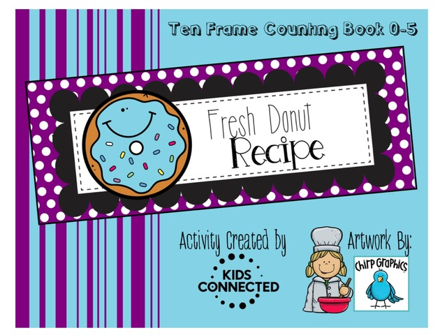 Counting And Cooking Ten Frame Activity Book by Kids