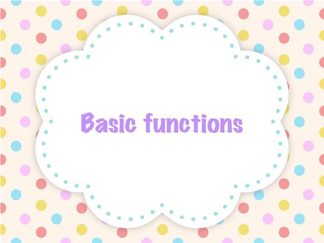 Basic Functions by Maegan Moss