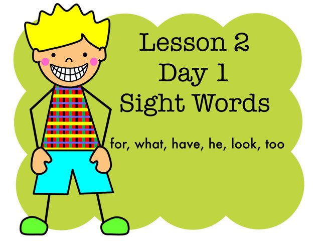 Lesson 2 Sight Words - Day 1 by Jennifer