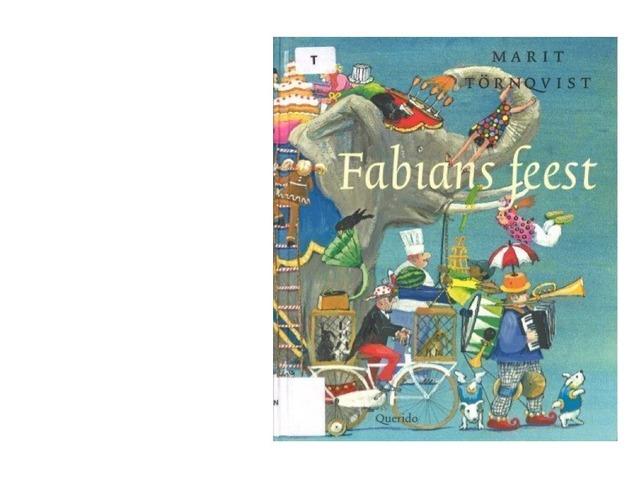 Fabians Feest by Annelien De Westelinck