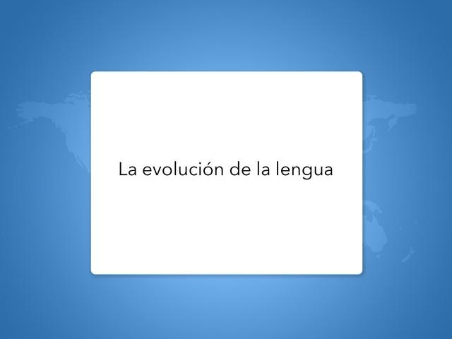 La Evolución Del Castellano by Carlos_MD