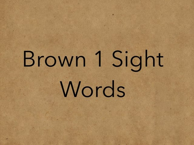 Brown1 Sight Words. No 8 by Sonia Landers