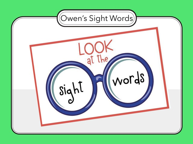 Owen's Sight Words- K by Danielle Lusk