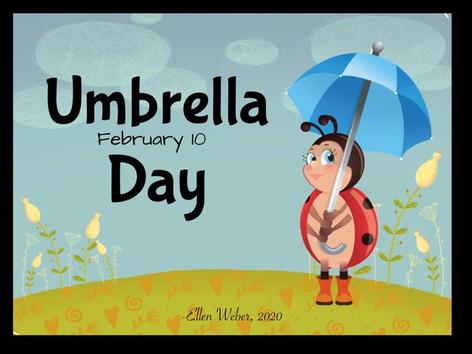 Umbrella Day by Ellen Weber