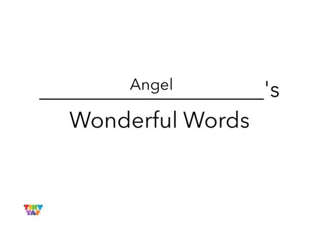 Angel's Wonderful Words by Erin Moody