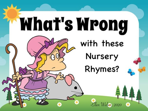 Whats Wrong - Nursery Rhymes by Ellen Weber