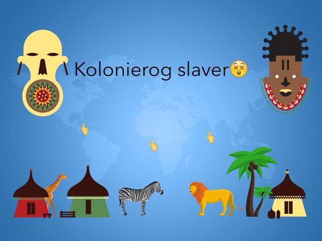 #kolonier Og Slaver by Elev Skibet