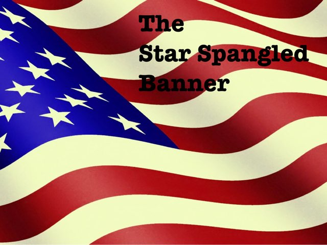 The Star Spangled Banner by A. DePasquale
