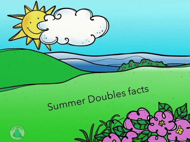 Summer Doubles Facts by Mrs. Kellock
