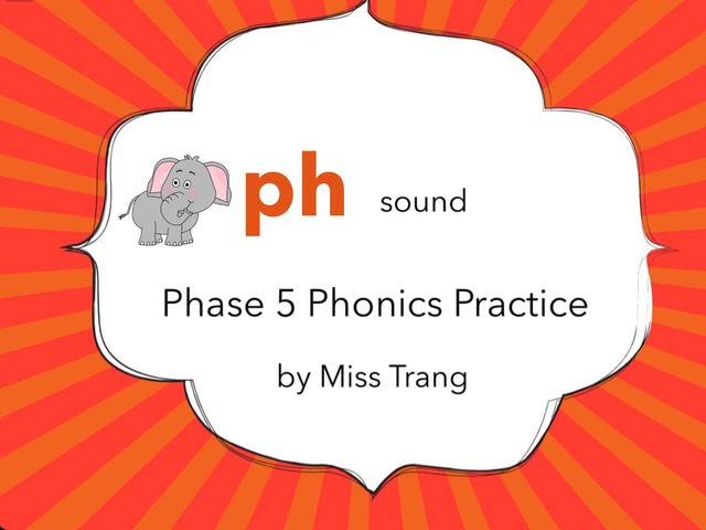 ph Sound Practice  by Trang Quỳnh