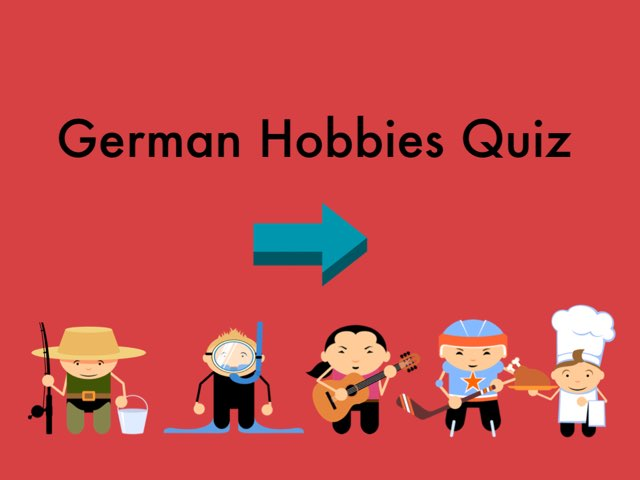 German Hobbies Quiz by Josh Dobos