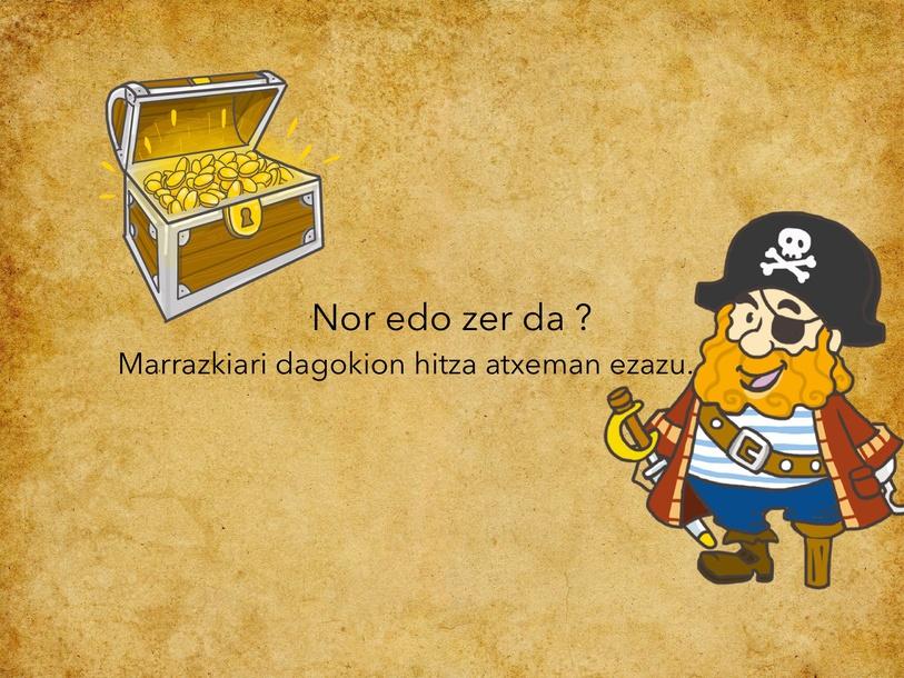 Pirateen Jokoa by Maritxu Leizagoyen