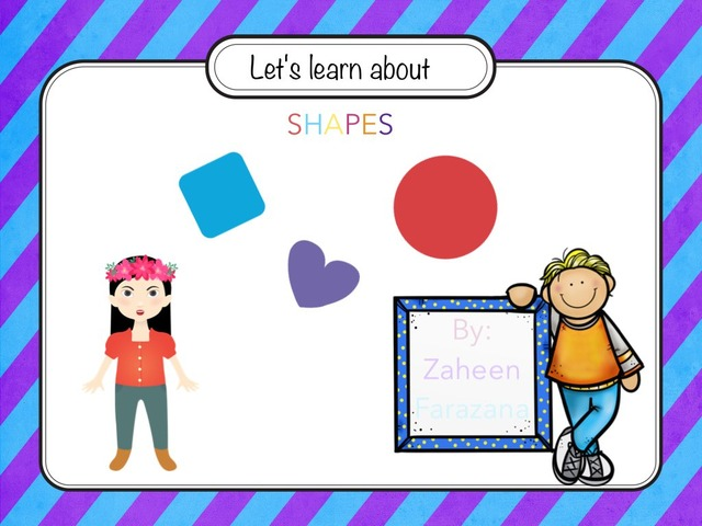 Let's Learn About Shapes  by Idah Rahman