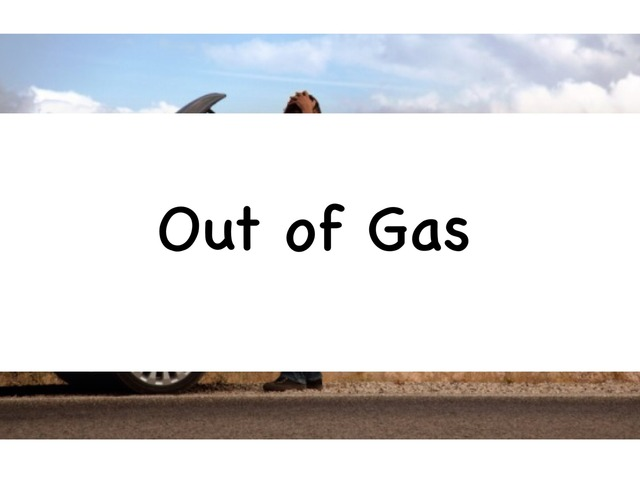 Out Of Gas by Rebecca Jarvis