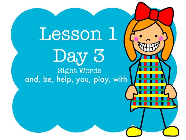 Lesson 1 Sight Words - Day 3 by Jennifer