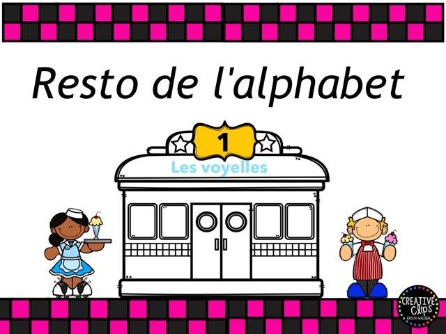 Resto de l'Alphabet Les voyelles de base by Sylvianne Parent