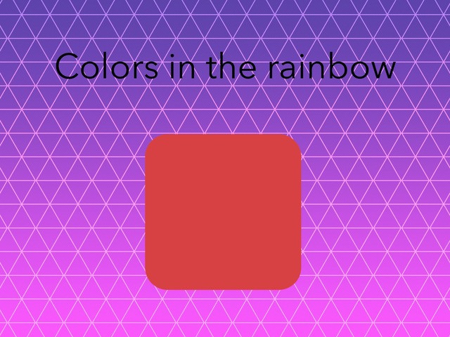 Colors In The Rainbow  by Ruby McClellan