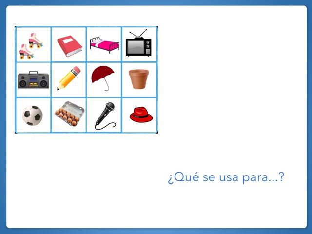 ¿Qué Se Usa Para...? by Zoila Masaveu