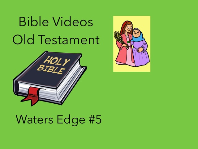 Bible Videos: Waters Edge #5 by Carol Smith