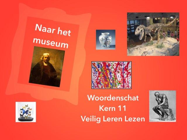 Woordenschat - Naar het museum - Kern 11 VLL by Annemiek Schokker