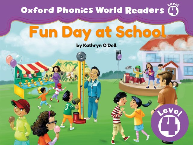 Phonics World Readers 4: Fun Day at School by Oxford University Press
