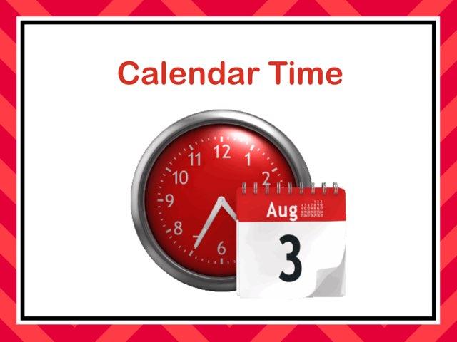 Calendar Time by Maleah Stewart