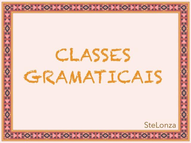 Classes Gramaticais by ۞Ste Lonza