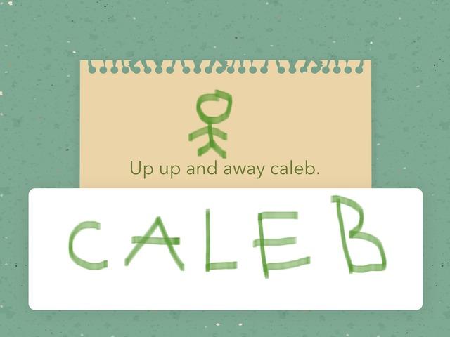 Caleb Hi. by Caleb & Colin Sevilleja