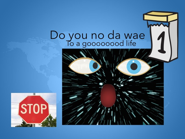 Do You No Da Wae ? by Colourful Crew