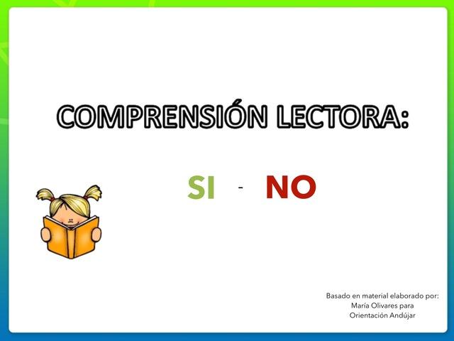 Comprensión Lectora : SI - NO by Zoila Masaveu