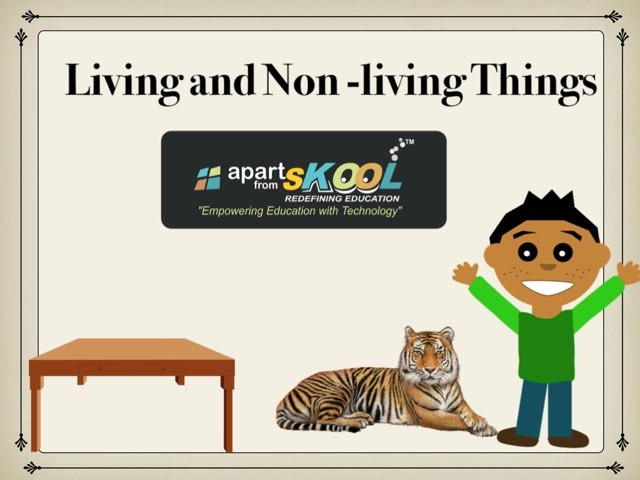Living And Non Living Things by TinyTap creator
