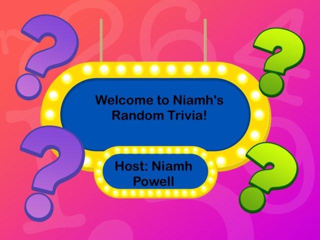 Niamh's Random Trivia by Niamh Powell