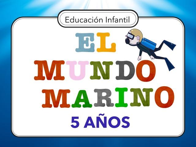 EL MUNDO MARINO  by Miguel de Cervantes