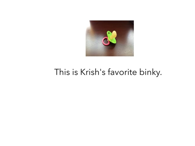 Krish's Lost Binky Part 2 by Joy Wilson