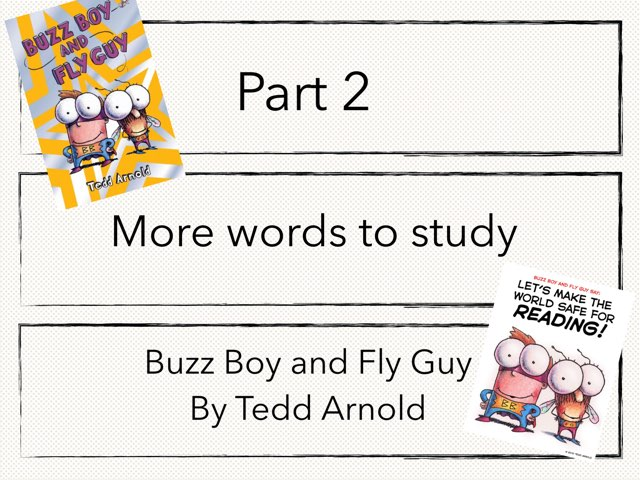 2 Words In Buzz Boy And Fly Guy by Sarah Bosch