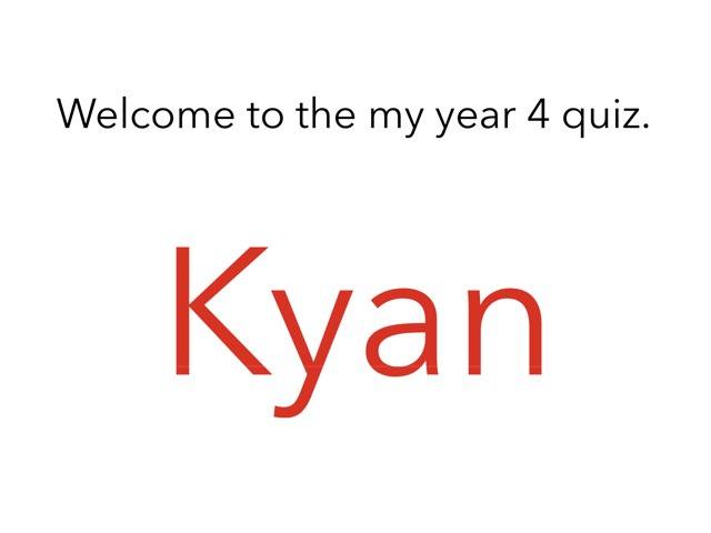 Kyan's Best Quiz by Mr Matthews