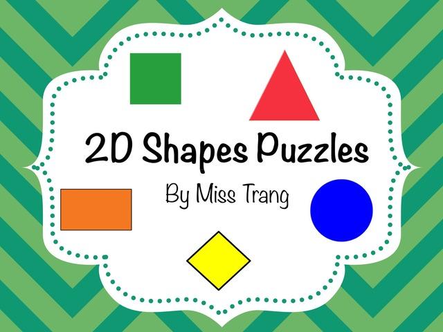 2D Shapes Puzzles  by Trang Quỳnh