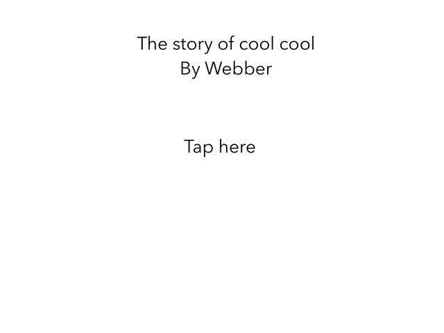 The Story Of Cool Cool By Webber by 3NM iPad
