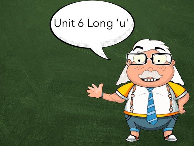 P2 Unit 6 Long 'u' by Richard Murphy