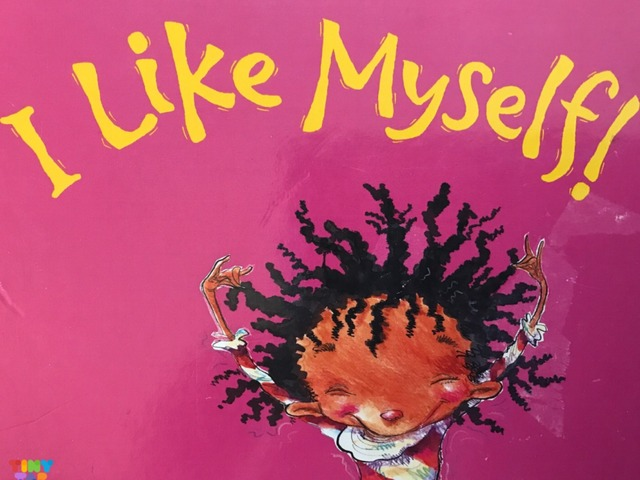 I Like Myself! by Lori Board