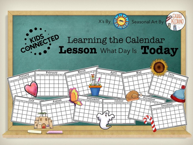 Calendar: Today Lesson by Kids  Connected