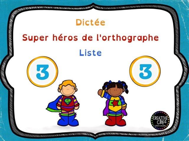 Dictée des super héros 3  by Sylvianne Parent