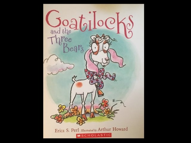 Goatilocks And The Three Bears by Diana Fitzpatrick