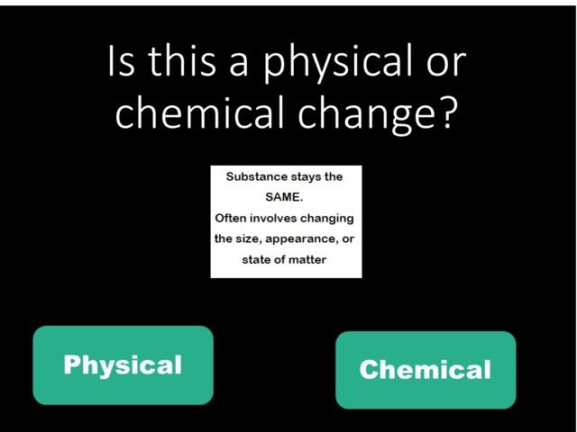 DPISD Chemical And Physical Changes by Leslie Kilbourn