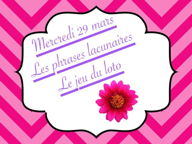 N - Mer29 - Phrases Et Jeu Du Loto  by Caroline Gozdek