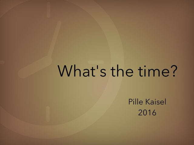 Telling the time by Pille Kaisel